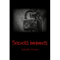 Secrets barbares - Isabella...