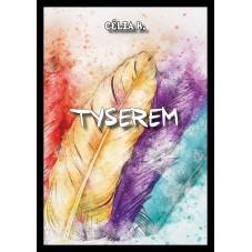 Ebook - Tyserem T.1 - Célia B.